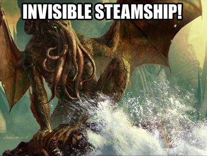 INVISIBLE STEAMSHIP!