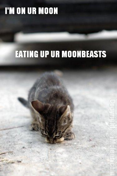 I'M ON UR MOON, EATING UP UR MOONBEASTS