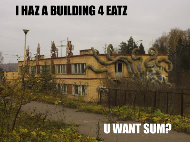 I HAZ A BUILDING 4 EATZ - U WANT SUM?