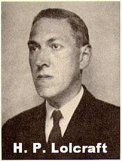 H. P. LOLCRAFT
