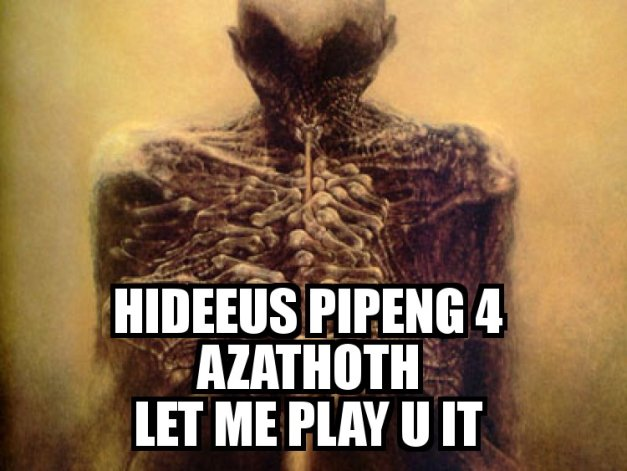 HIDEEUS PIPENG 4 AZATHOTH - LET ME PLAY U IT